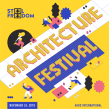 Steel Freedom Architecture Festival 2018